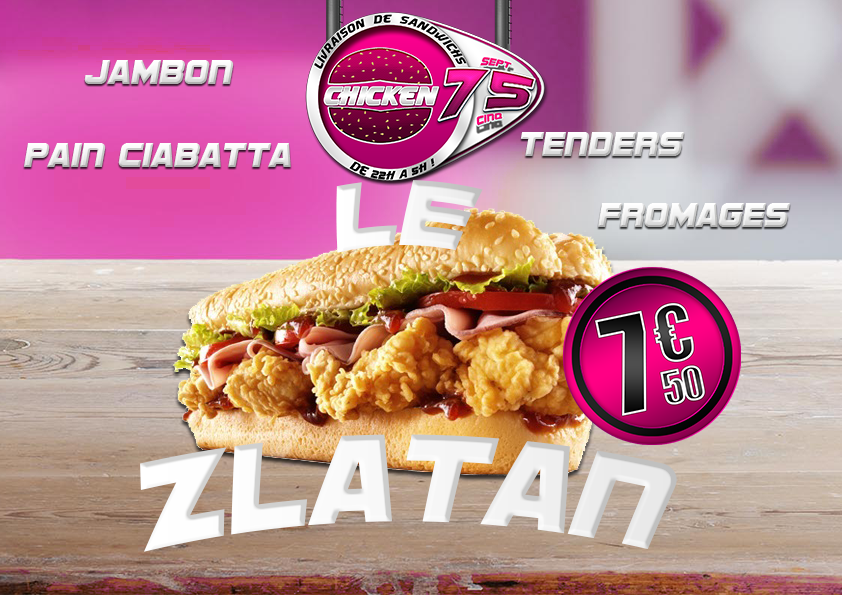 Nouveau burger zlatan chicken city